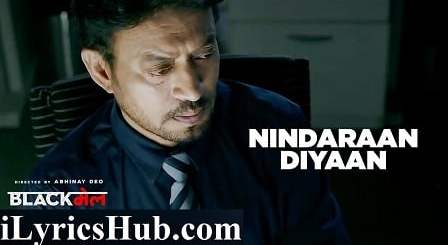 Nindaraan Diyaan Lyrics (Full Video) - Blackmail | Irrfan Khan