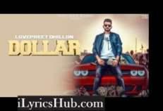 Dollar Lyrics (Full Video) - Lovepreet Dhillon