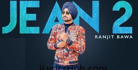Jean 2 Lyrics (Full Video) - Ranjit Bawa | Beat Minister | Lovely Noor