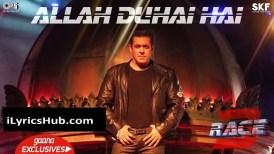 Allah Duhai Hai Lyrics (Full Video) - Amit, Jonita, Sreerama, Raja Kumari | Race 3