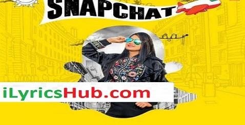 Snapchat Lyrics - Sabee Sohal
