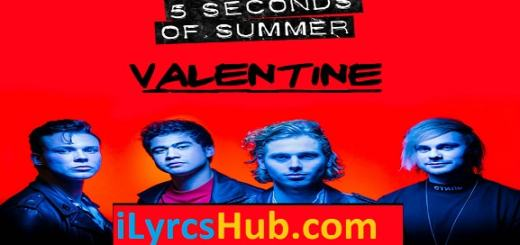 Valentine Lyrics - 5 Seconds Of Summer