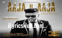 Aaja ni Aaja Lyrics - Guru Randhawa, Ft. Gippy Grewal