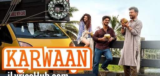 Kadam Lyrics - Irrfan Khan | Prateek Kuhad | Karwaan