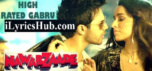 High Rated Gabru Lyrics - Varun Dhawan | Nawabzade
