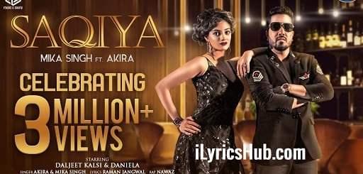 Saqiya Lyrics - Mika Singh   Akira