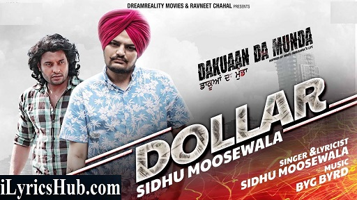 Dollar Lyrics - Sidhu Moosewala | Dakuaan Da Munda