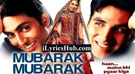 Mubarak Mubarak Lyrics - Udit Narayan | Haan Maine Bhi Pyar Kiya