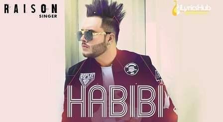 Habibi Lyrics - Raison, Star Boy Music