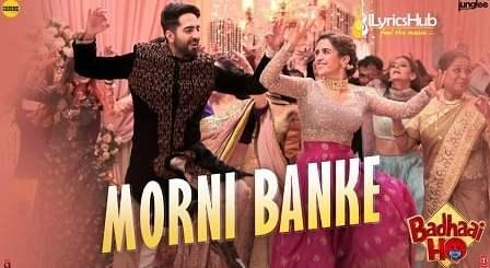 Morni Banke Lyrics - Guru Randhawa | Badhaai Ho