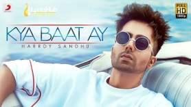 Kya Baat Ay Lyrics - Harrdy Sandhu, Jaani | B Praak