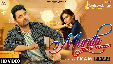 Munda Miss Karda Lyrics - Ekam Bawa, Jaymeet