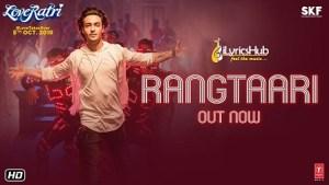 Rangtaari Lyrics - Yo Yo Honey Singh | Aayush Sharma, Warina Hussain