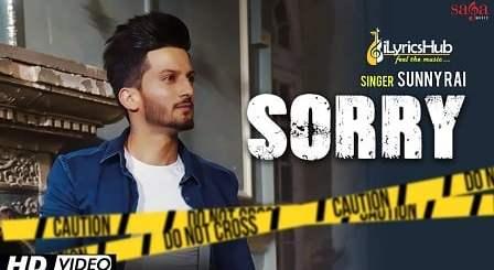 Sorry Lyrics - Sunny Rai, Desi Crew | Youngistan