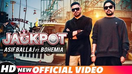 Jackpot Lyrics - Asif Ballaj Ft. Bohemia | J.Hind