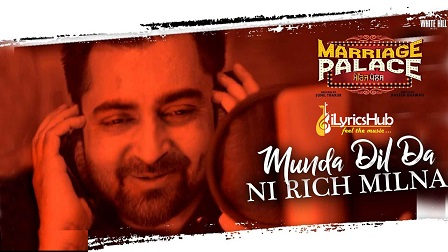 Munda Dil Da Ni Rich Milna Lyrics - Sharry Mann
