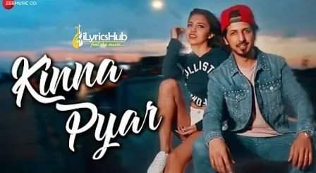 Kinna Pyar Lyrics - Malik, Romee Khan