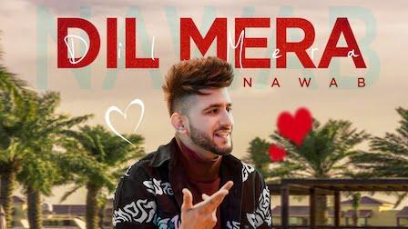 Photo of DIL MERA LYRICS – NAWAB | iLyricsHub