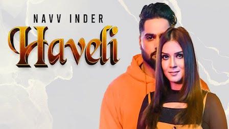 Photo of HAVELI LYRICS – NAVV INDER | iLyricsHub