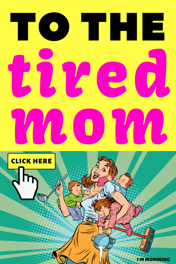 To you, tired mom: read the most inspiring thought for you right now! Im-Momming.com #mom #momming #baby #newborn #cosleeping #babyroom #pregnancy #pregnant #toddler #toddlers #littlegirl #littleboy #motherhood #advice #parenting #mother