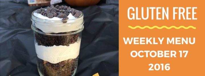 Gluten Free Weekly Menu Plan October 17 2016