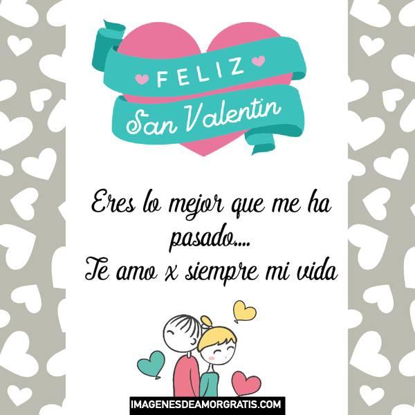 Feliz San Valentín imágenes con frases