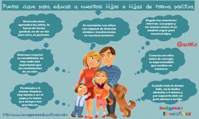 Puntos clave para educar a nuestros hijos e hijas de forma positiva