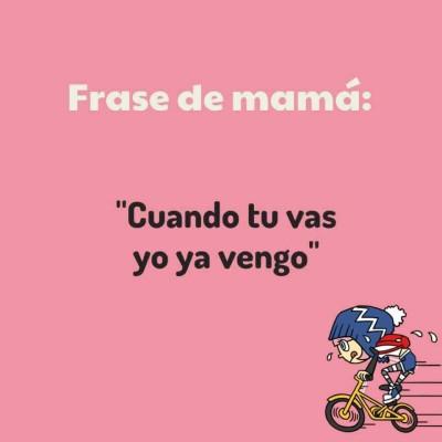 Frases de Mamá (11)