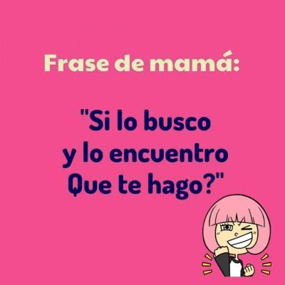 Frases de Mamá (13)