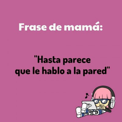 Frases de Mamá (14)