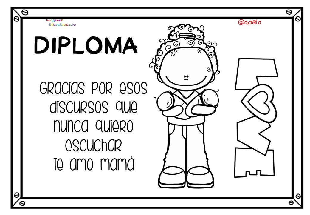 Diplomas Para Colorear Del Día De Las Madres 10 De Mayo 10