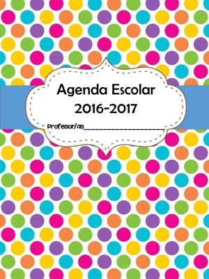 Nueva agenda escolar curso 2016 2017 reci n salida del - Agenda imprimible 2017 ...
