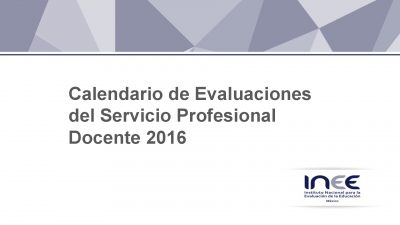 Calendario de Evaluaciones SEP INEE 2016 (1)