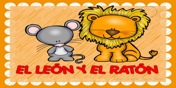 Fábulas para niños. El león y el ratón EN IMÁGENES