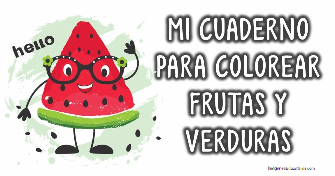 Mi Cuaderno Para Colorear Frutas Y Verduras Imagenes