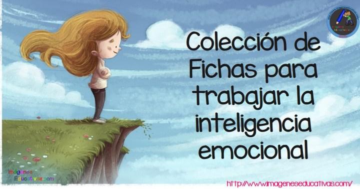 Colección de Fichas para trabajar la inteligencia emocional ...