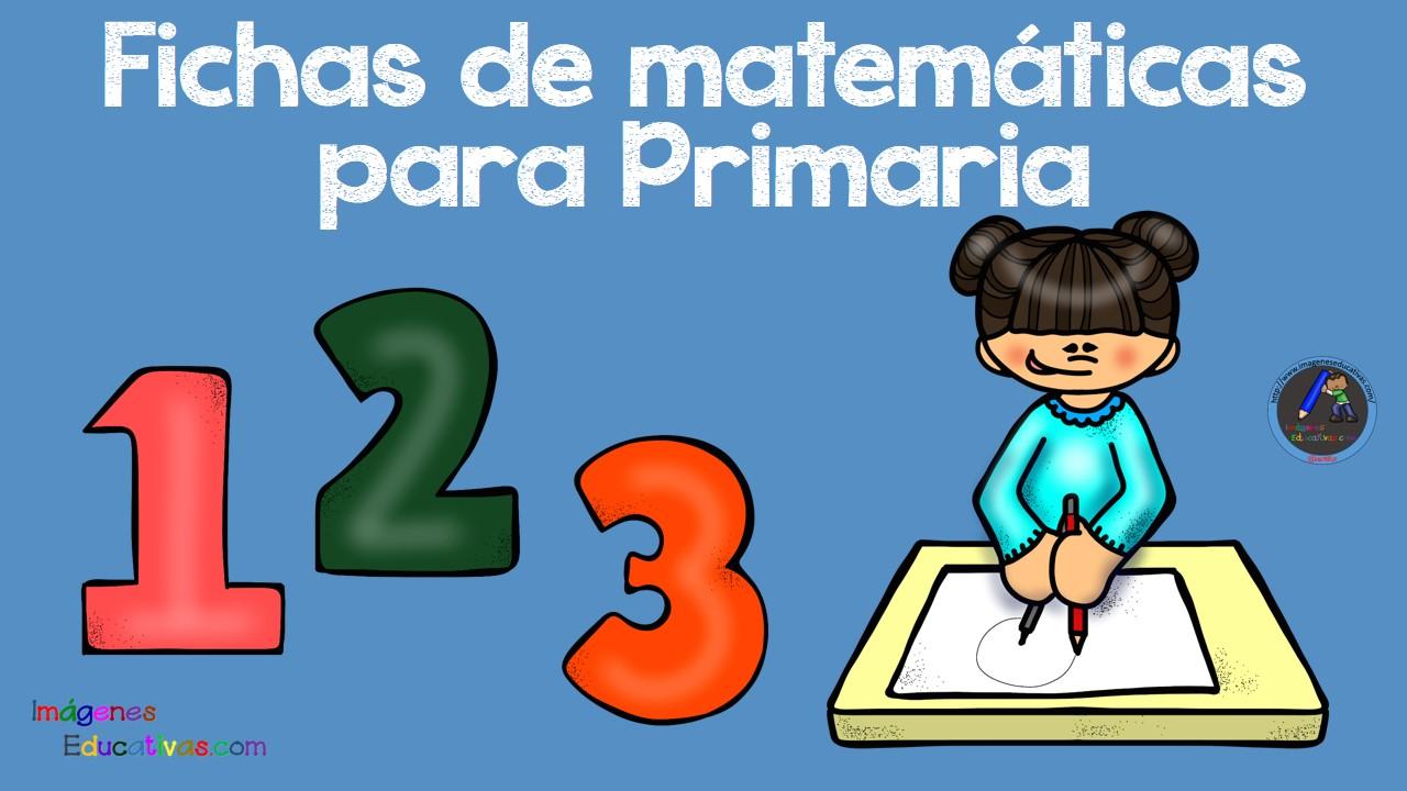 Imagenes Educativas Para Descargar: Fichas Matematicas Para Primaria