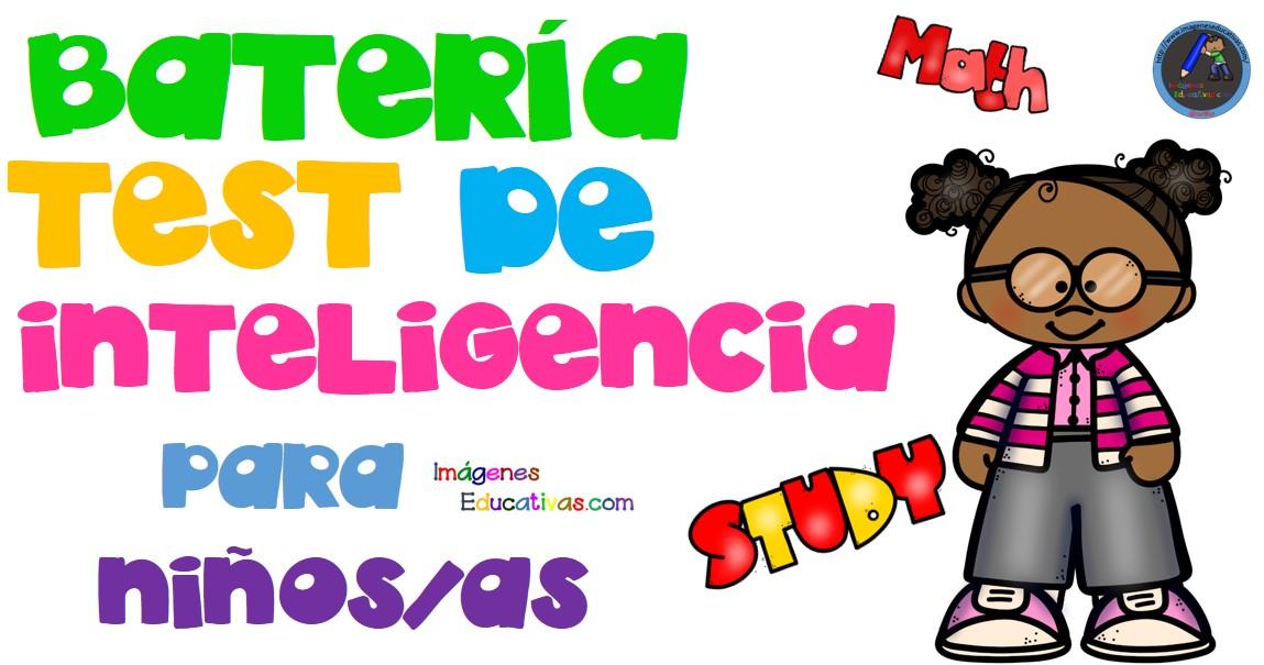 Bateria De Test De Inteligencia Y Capacidades Para Niños Imagenes Educativas