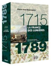 La France des lumières : 1715-1789 / Pierre-Yves Beaurepaire