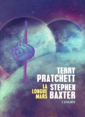La longue Mars / Terry Pratchett, Stephen Baxter