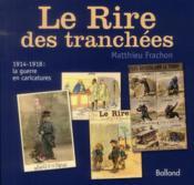 Le rire des tranchées ; 1914-1918 : la guerre en caricatures - Couverture - Format classique