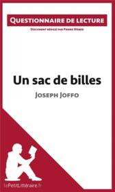 Un Sac De Billes De Joseph Joffo Questionnaire De Lecture
