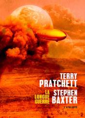 La longue guerre / Terry Pratchett, Stephen Baxter