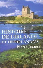 Histoire de l'Irlande et des Irlandais / Pierre Joannon