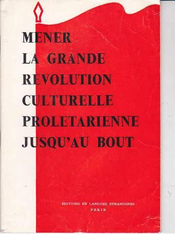 El alcance universal de la Revolución Cultural (1975) – Documento del Grupo para la Fundación de la Unión de los Comunistas de Francia Marxista-Leninista (U.C.F.M.L.) 43888914_9759595