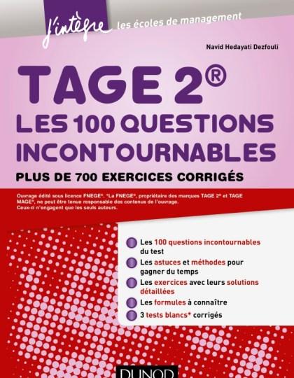 TAGE 2 : les 100 questions incontournables plus de 700 exercices