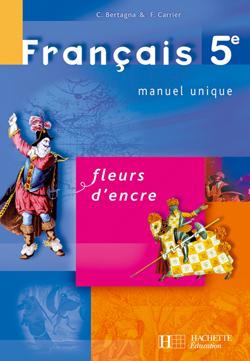 Français 5e Fleurs d'encre - Livre élève - édition 2006 - cliquer pour zoomer