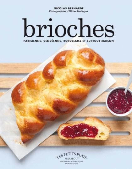 Brioches : Parisienne vendéenne bordelaise et surtout maison par Nicolas Bernardé