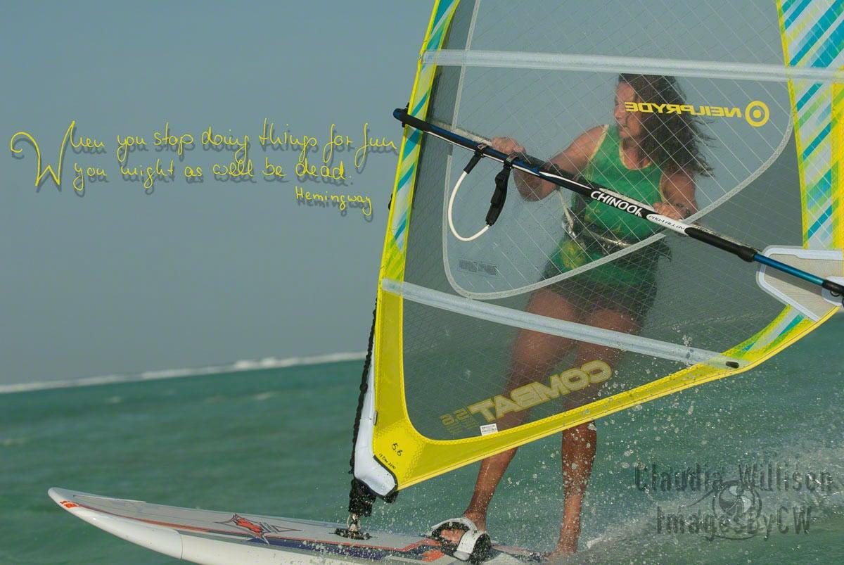 quote, fun, hemingway, windsurfing