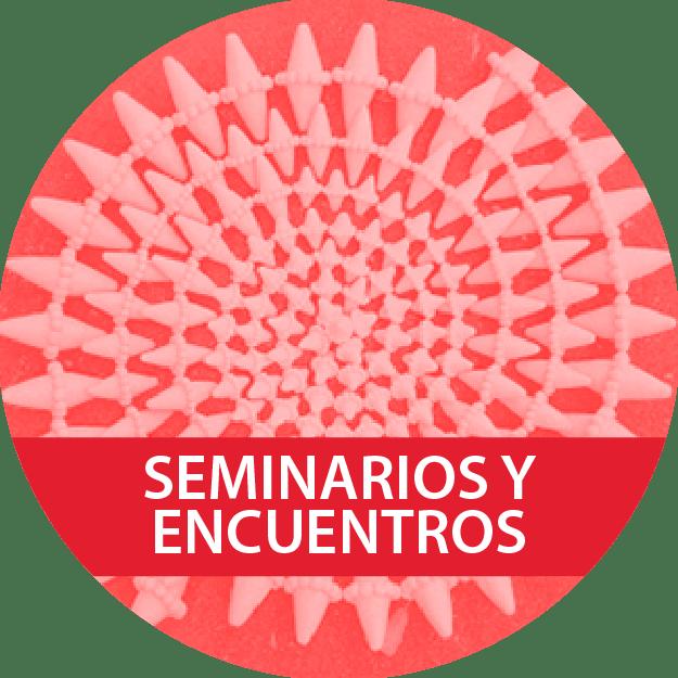 SEMINARIOS Y ENCUENTROS
